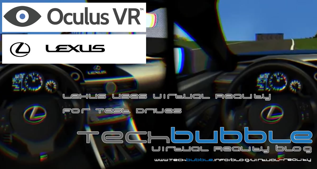 Lexus build  RC F Rift to allow people to test drive Lexus Cars using Virtual Reality