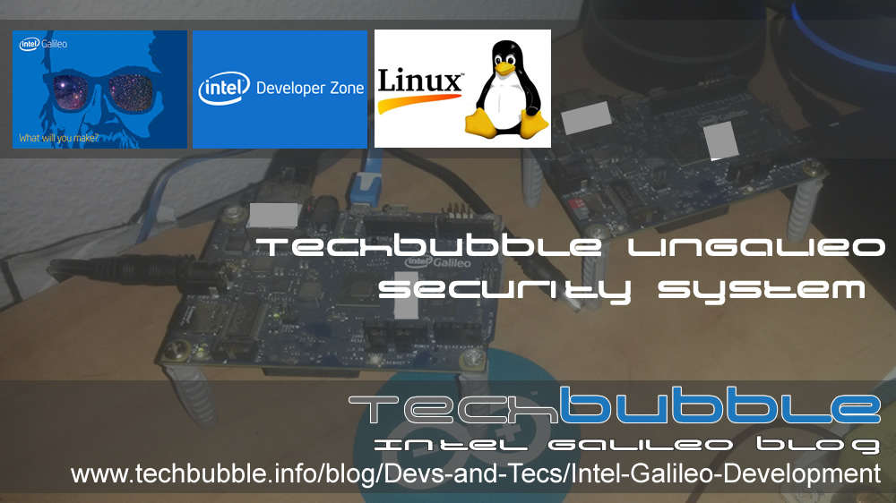 TechBubble LinGalileo Security System