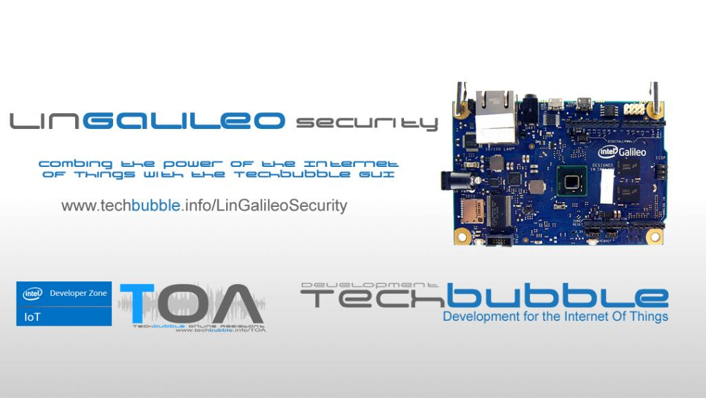UPDATE: The TechBubble LinGalileo Security System