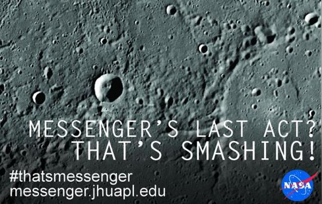 Fairwell MESSENGER, it has been emotional, NASA's robotic spacecraft tumbles to its death on Mercury