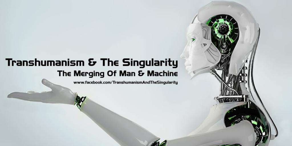 The Singularity & Transhumanism