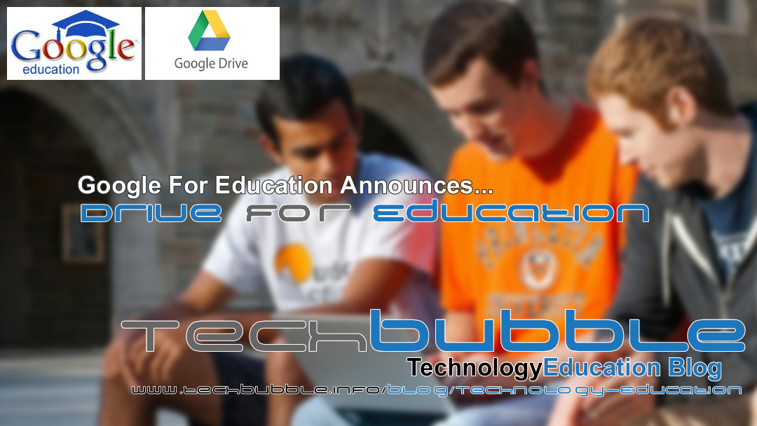 Google for Education announces Drive for Education
